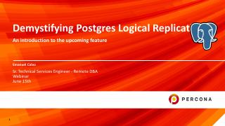 Demystifying Postgres Logical Replication