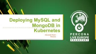 Deploying MySQL and MongoDB in Kubernetes