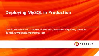 Deploying MySQL in Production