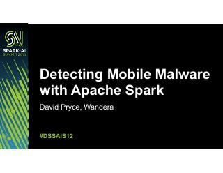 用APACHE Spark检测移动恶意软件