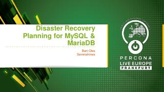 Disaster Recovery Planning for MySQL & MariaDB