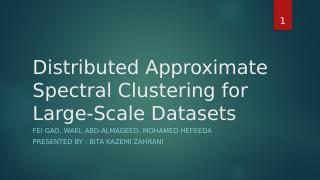 Distributed Approximate Spectral Clustering f...