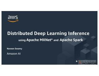 基于APACHE MXNET和Apache...