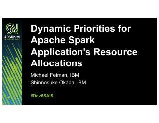 Apache Spark 应用程序资源分配...