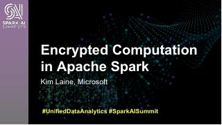 Encrypted Computation in Apache Spark