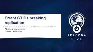 Errant GTIDs Breaking Replication