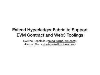 Extend Hyperledger Fabric to Support EVM Cont...