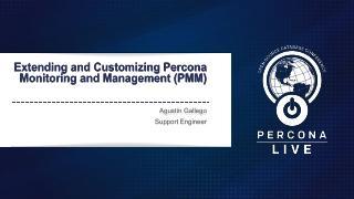 Extending and Customizing Percona Monitoring ...