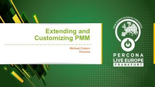 Extending and Customizing Percona Monitoring ...