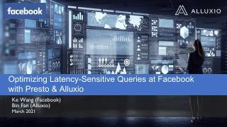 [External] 20210308 Low Latency Presto and Al...