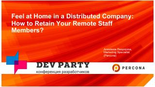Feel at Home in a Distributed Company