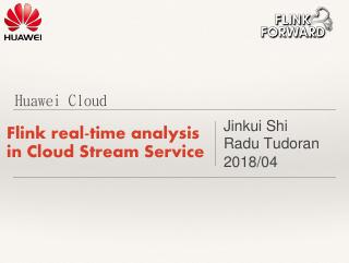 Flink real-time analysis in CloudStream Servi...