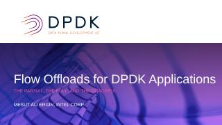 Flow Offloads for DPDK Applications: The Part...