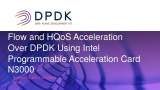 Flow and HQoS DPDK Acceleration Using 100GBE ...