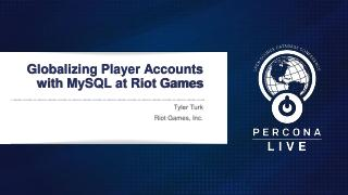 Globalizing Player Accounts with MySQL at Rio...