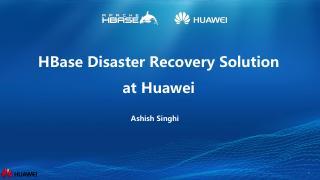 华为HBase灾难恢复解决方案
