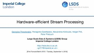 Hardware-efficient Stream Processing