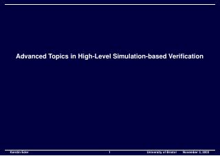 High Level Simulation based Verification