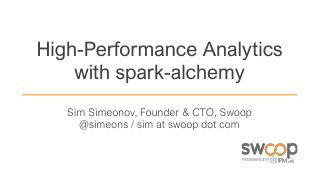 High-Performance Advanced Analytics with Spar...