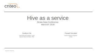 Hive as a service