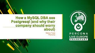 How MySQL DBA's see PostgreSQL