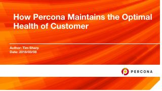 How Percona Maintains Customer Health
