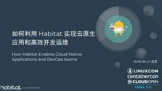 How Habitat Enables Cloud Native Applications...