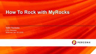 How to Rock with MyRocks