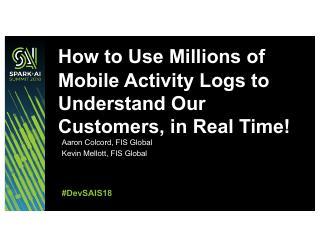 如何利用数以百万计的手机活动日志来实时了解...