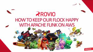 How to keep our flock happy with Apache Flink...