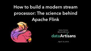 How to build a modern stream processor