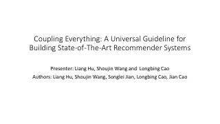 Coupling Everything: A Universal Guideline fo...