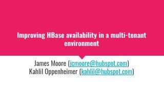 在多租户环境中提高HBase可用性