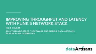 Improving throughput and latency with Flink's...