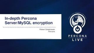 Percona深度服务器/MySQL加密