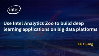 利用Intel Analytics Zoo...