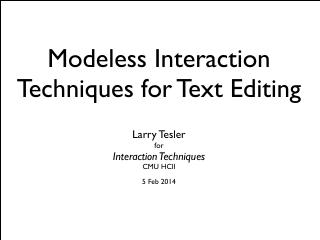 Modeless Interaction Techniques for Text Editing
