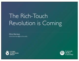 The Rich-Touch Revolution is Coming