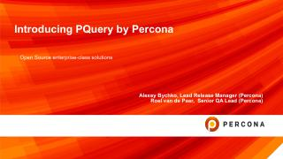 Introducing PQuery by Percona
