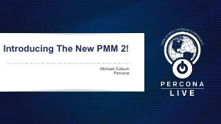 Introducing the new PMM 2.0!