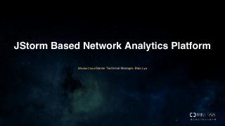 JStorm Based Network Analytics Platform