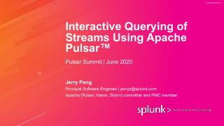Interactive querying of streams using Apache ...