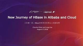 New Journey of HBase in Alibaba & Cloud
