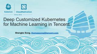 用于腾讯机器学习的深度定制 Kubernetes