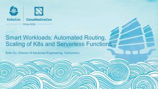 智能工作用用程序:自动布线、K8s 扩展和...
