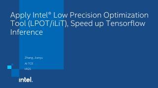 使用英特尔低精度优化工具LPOT,加速te...