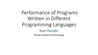 Performance of Programs Written in Different ...