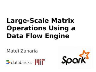 使用数据流引擎进行大型矩阵操作