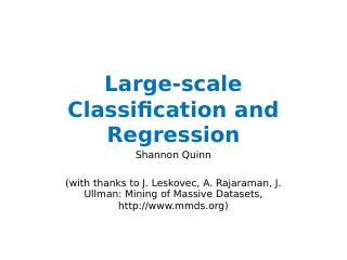 Large-scale Classification and Regression