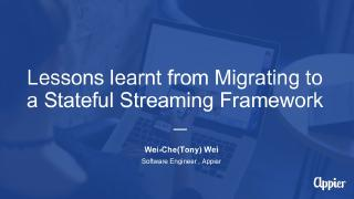 Lessons learned from Migrating to a Stateful ...